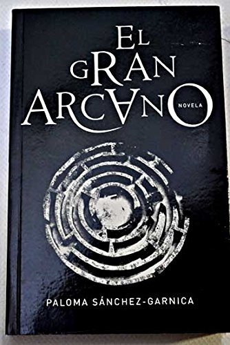 9788401335938: El gran arcano / The great arcane (Spanish Edition)