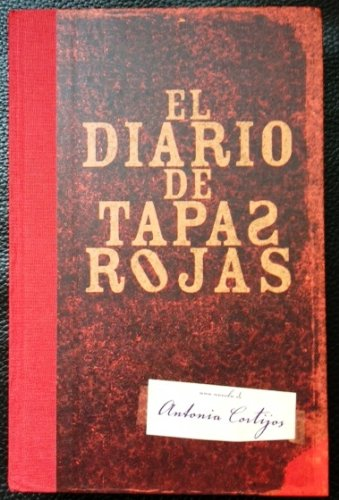 9788401335990: El diario de tapas rojas/ The Diary With Red Covers (Spanish Edition)