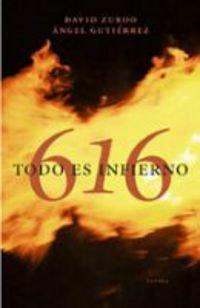 616 Todo es infierno: David Zurdo y Ángel Gutierrez
