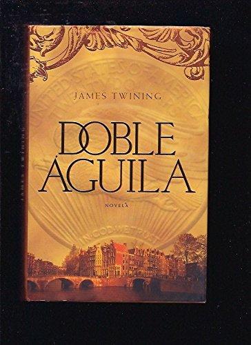 9788401336102: Doble aguila / Double eagle (Spanish Edition)