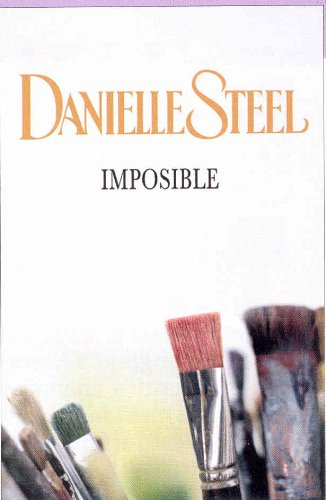 Imposible / Impossible (Spanish Edition): Steel, Danielle