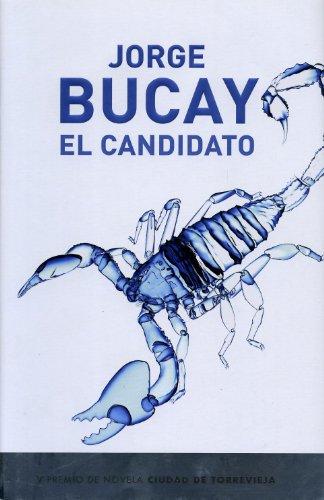 9788401336195: Candidato, el (premio 2006 Torrevieja) (Exitos De Plaza & Janes)