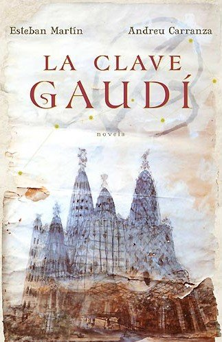 9788401336324: La Clave Gaudi (Spanish Edition)