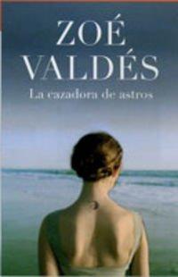 9788401336423: La Cazadora de Astros (Spanish Edition)