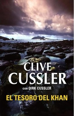 El Tesoro del Khan / Treasure of Khan (Spanish Edition): Cussler, Clive; Cussler, Dirk
