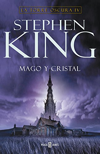 9788401336690: Mago y cristal/ Wizard and Glass (La torre oscura/ The Dark Tower) (Spanish Edition)