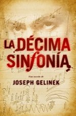 9788401336744: La décima sinfonía / The Tenth Symphony (Spanish Edition)