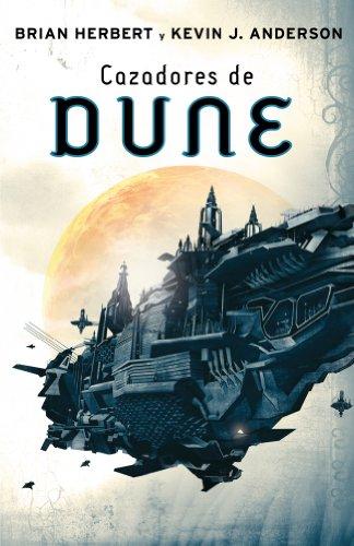 9788401336799: Cazadores de Dune / Hunters of Dune (Cronicas De Dune / Dune) (Spanish Edition)
