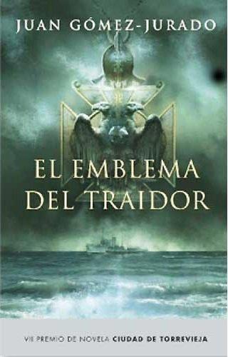 9788401336959: Emblema del traidor, el (premio novela Torrevieja 2008) (Exitos De Plaza & Janes)