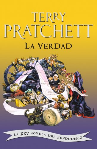 9788401336980: La verdad / The Truth: La XXV novela del Mundodisco / The XXV Novel of Discworld (Mundodisco / Discworld) (Spanish Edition)