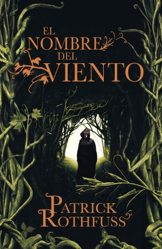El nombre del viento/ The Name of The Wind: Primer Dia/ Day One (Cronicas Del Asesino De Reyes/ The Kingkiller Chronicle) (Spanish Edition) (8401337208) by Patrick Rothfuss