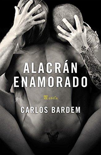 9788401337376: Alacrán enamorado / Scorpion in Love (Spanish Edition)