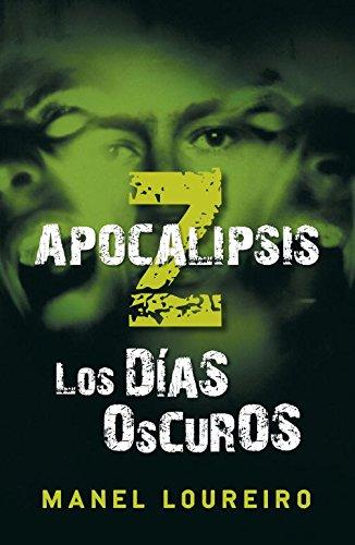 9788401337406: Los Dias Oscuros / Dark Days (Apocalipsis Z / Apocalypse Z) (Spanish Edition)