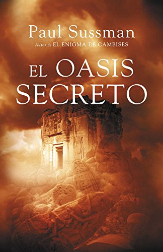 9788401337468: El oasis secreto / The Hidden Oasis (Spanish Edition)