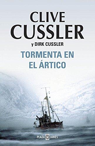 Tormenta en el artico / Arctic Drift: Cussler, Clive, Cusssler,