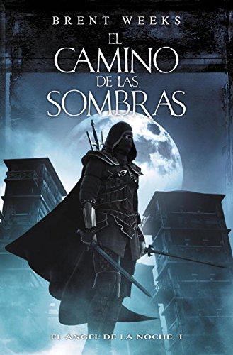 9788401337628: El camino de las sombras / The Way of Shadows (El Angel De La Noche / the Night Angel) (Spanish Edition)