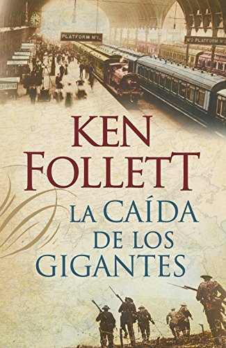 9788401337635: La caída de los gigantes / Fall of Giants (Spanish Edition)