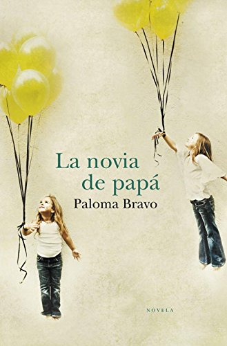 9788401338922: La novia de papa / Dad's Girlfriend (Spanish Edition)