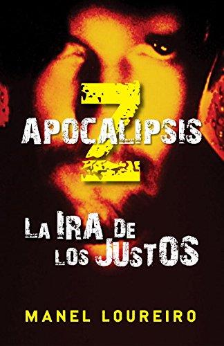 9788401339387: La ira de los justos / The Rage of the Righteous (Apocalipsis Z / Apocalypse Z) (Spanish Edition)