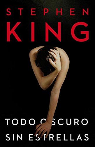 9788401339745: TODO OSCURO SIN ESTRELLAS (STEPHEN KING)