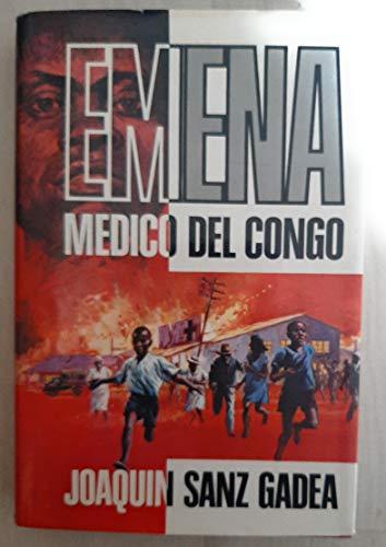 9788401340482: EMENA. MÉDICO DEL CONGO