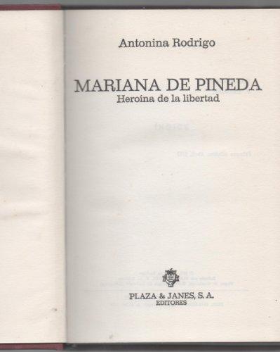 Mariana de Pineda: Heroina de la libertad: Rodrigo, Antonina