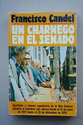 9788401340642: Un charnego en el senado (La vida es r¸o)