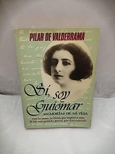 9788401340727: Sí, soy Guiomar: Memorias de mi vida (La Vida es río) (Spanish Edition)