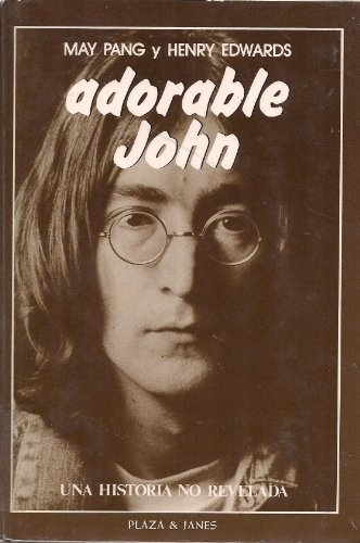 9788401340871: Adorable John/Loving John: The Untold Story