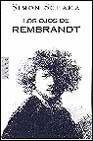 Los Ojos de Rembrandt (8401341647) by Simon Schama