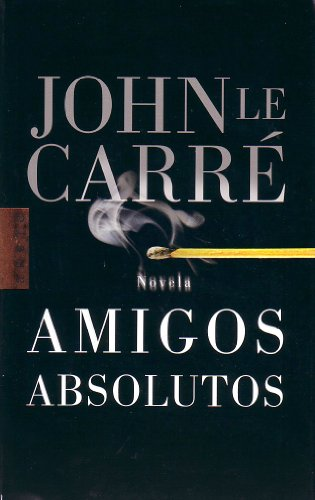 9788401341823: Amigos absolutos / Absolute Friends (Arete) (Spanish Edition)