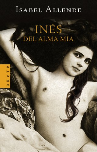 9788401341885: Ines del Alma MIA (Spanish Edition)