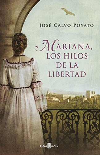 9788401342028: Mariana, Los Hilos De La Libertad / Mariana, The Threads Of Freedom (Spanish Edition)