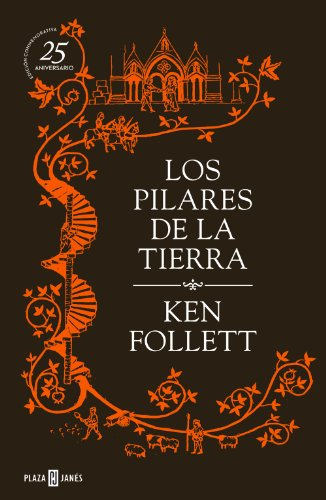 9788401343070: Los pilares de la tierra / The Pillars of the Earth (Spanish Edition)