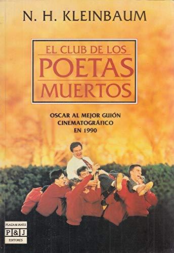El club de los poetas muertos /: N.H. Kleinbaum