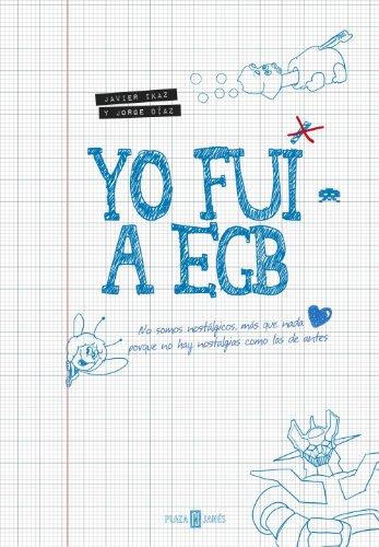 9788401346712: Yo Fui A EGB (OBRAS DIVERSAS)