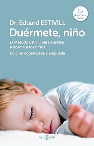 9788401346842: Duérmete, niño (edición actualizada y ampliada): El Método Estivill para enseñar a dormir a los niños (Obras diversas)
