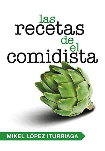 9788401347740: Las recetas de el comidista / The Comidista's Recipes