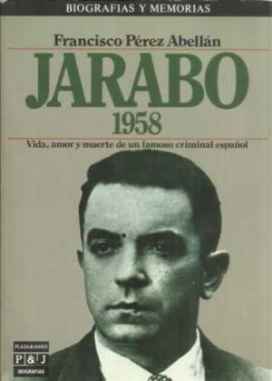 9788401351273: Jarabo/1958 (Biografías y memorias) (Spanish Edition)