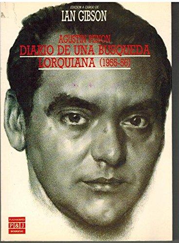 9788401351761: Diario de una busqueda lorquiana, 1955-56 (Biografías y memorias) (Spanish Edition)