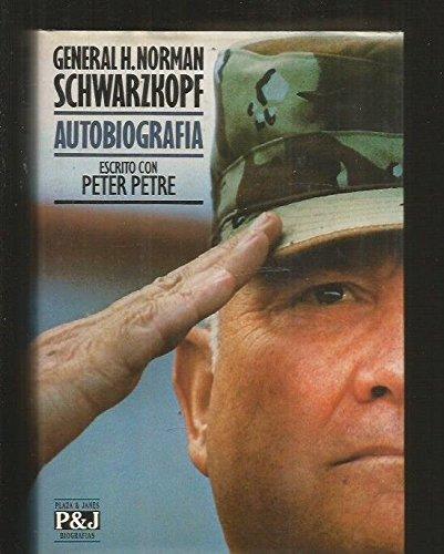 General H.Norman Schwarzkopf Autobiografia: Peter Petre
