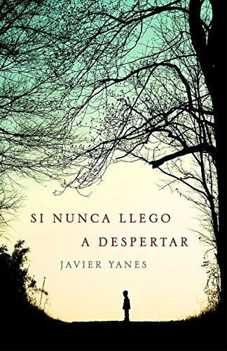 9788401352140: Si nunca llego a despertar / If I Never Wake Up Again (Spanish Edition)
