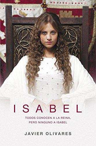 9788401352782: Isabel: La apasionante lucha de una mujer por llegar a ser reina (EXITOS)