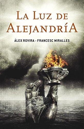 La luz de Alejandría / The Light: Rovira, Alex; Miralles,