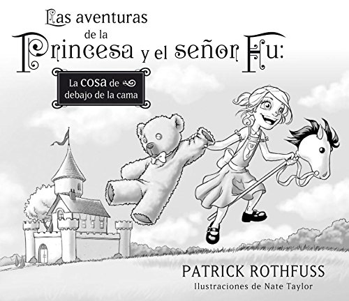 9788401353420: Las aventuras de la princesa y el se�or Fu / The Adventures of the Princess and Mr. Whiffle: La cosa de debajo de la cama / The Thing Beneath the Bed