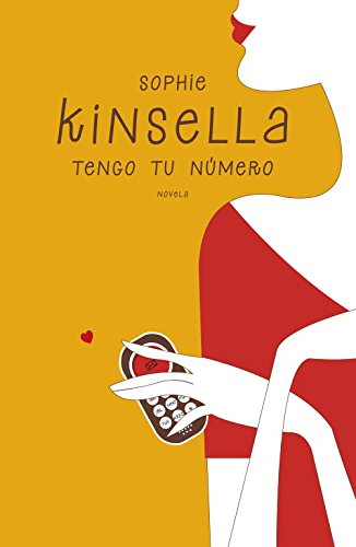 Tengo tu número / Got your number (Spanish Edition) (9788401353437) by Sophie Kinsella