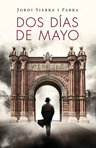 9788401353697: Dos días de Mayo / Two Days In May (Spanish Edition)