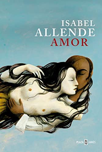9788401353758: Amor : amor y deseo según Isabel Allende : sus mejores páginas