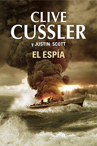 9788401354281: El espía / The Spy (Isaac Bell) (Spanish Edition)