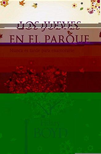 9788401354830: Los jueves en el parque / Thursdays in the Park (Spanish Edition)